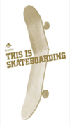 this_is_skateboarding