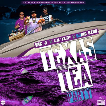 Big_J_X_Lil_Flip_Texas_Tea_Party-front-medium